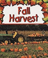 Fall Harvest (Preparing For Winter)