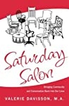 Saturday Salon: Bringing Community and Conversation Back Into Our Lives