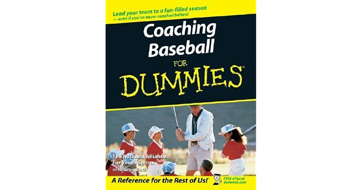coaching football for dummies bach greg the national alliance of youth sports