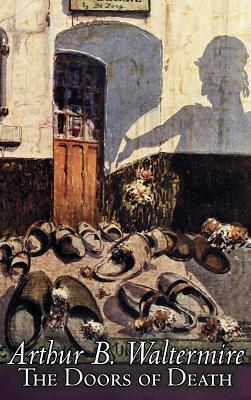 The Doors of Death by Arthur B. Waltermire, Fiction, Fantasy