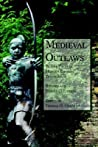 Medieval Outlaws:...