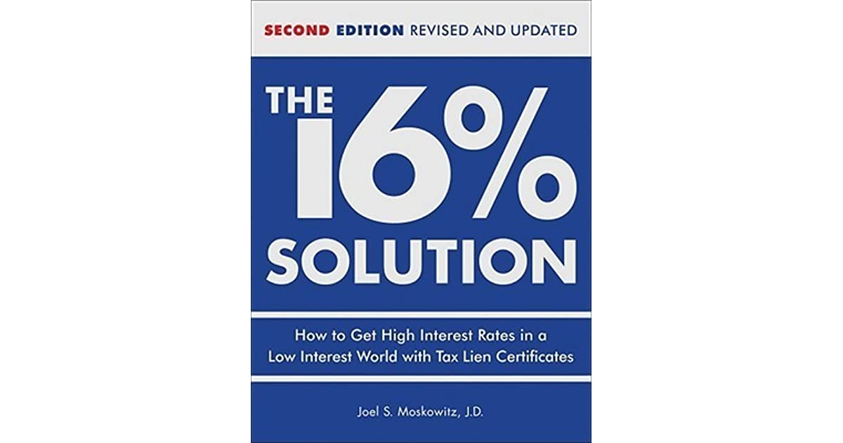 The 16 Solution Revised Edition How To Get High Interest Rates