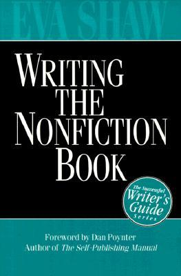 Writing The Nonfiction Book: A Successful Writer's Guide