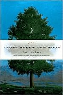 Facts About the Moon by Dorianne Laux