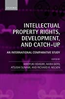 Intellectual Property Rights, Development, and Catch Up: An International Comparative Study
