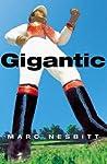 Gigantic by Marc Nesbitt