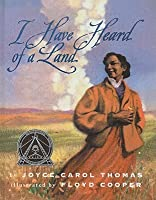 I Have Heard of a Land (Trophy Picture Books (Pb))