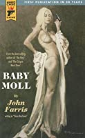 Baby Moll (Hard Case Crime #46)