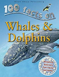 100 Facts On Whales & Dolphins
