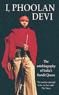 I, Phoolan Devi by Phoolan Devi