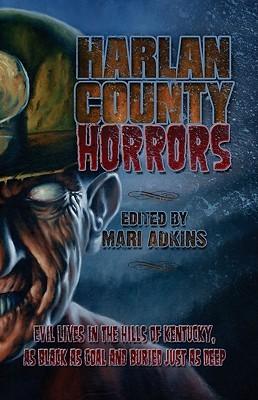 Harlan County Horrors