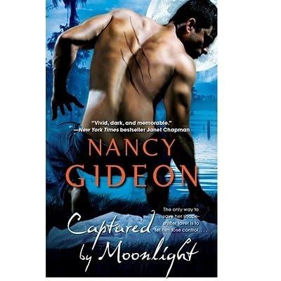 Captured By Moonlight Moonlight 3 By Nancy Gideon