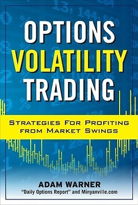 Options Volatility Trading  Str - Adam Warner