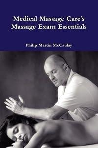 Medical Massage Care's Massage Exam Essentials