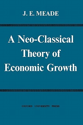 A Neo-Classical Theory of Economic Growth