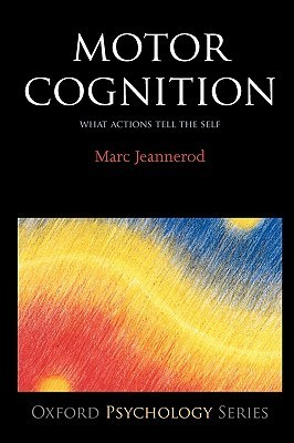 Motor-Cognition-What-Actions-Tell-to-the-Self