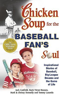 chicken soup for the baseball fans soul