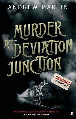 Murder at Deviation Junction (Jim Stringer #4 - Andrew Martin