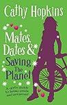 Mates, Dates, and Saving the Planet  (Mates, Dates)