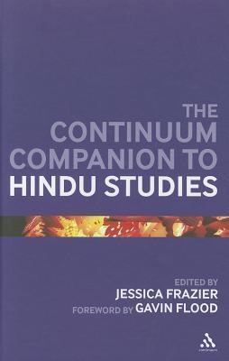 The Continuum Companion to Hindu Studies