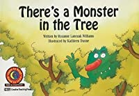 There's a Monster in the Tree