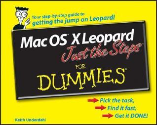 Mac OS X Leopard Just the Steps for Dummies (ISBN - 047010967X)