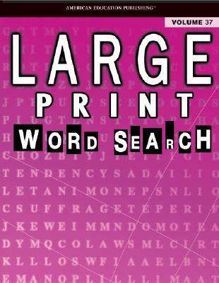 Large Print Word Search: Volume 37