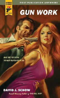 Gun Work (Hard Case Crime #49)