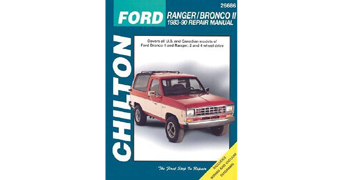 Ford Ranger and Bronco II, 1983-90 1983-90 Repair Manual by Chilton on f250 super duty wiring diagram, painless wiring diagram, van wiring diagram, f450 wiring diagram, bronco ii specifications, topaz wiring diagram, e-250 wiring diagram, bronco ii wheels, pinto wiring diagram, bronco ii suspension, bronco ii fuel tank, fusion wiring diagram, bronco ii spark plugs, bronco ii ignition switch, bronco ii tires, bronco ii ford, c-max wiring diagram, 1986 ford ranger fuel line diagram, ranger wiring diagram, bronco engine diagram,