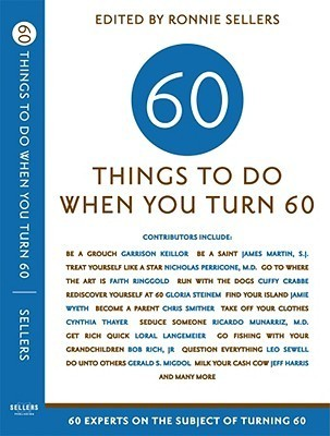 60-Things-To-Do-When-You-Turn-60-60-Experts-on-the-Subject-of-Turning-60