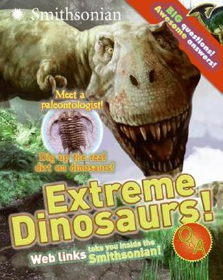 Extreme Dinosaurs! Q&A (Smithsonian Q & A (Children's Paperback))
