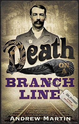 Death on a Branch Line (Jim Stringer #5 - Andrew Martin