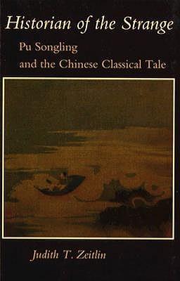 Historian of the Strange by Judith T. Zeitlin