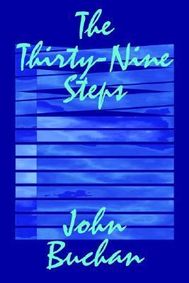 The Thirty-Nine Steps by John Buchan, Fiction, Mystery & Detective