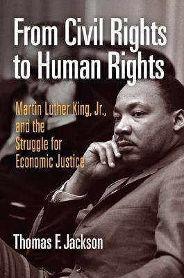 From Civil Rights to Human Rights Martin Luther King, Jr