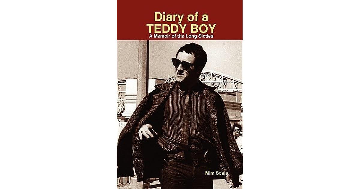 diary of a teddy boy scala mim