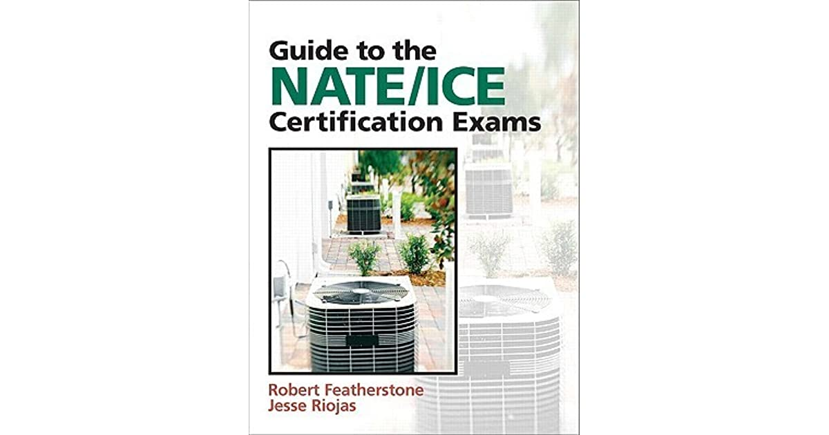 Guide To Nateice Certification Exams By Robert Featherstone