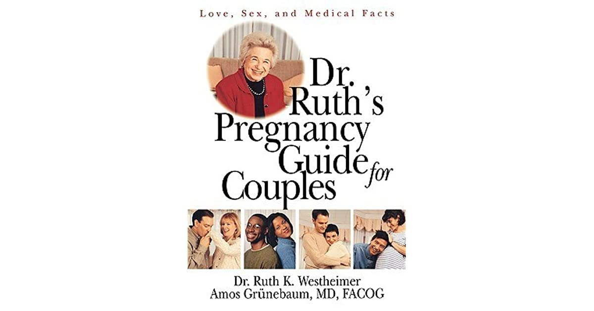 Dr during guide pregnancy ruths sex