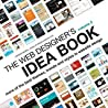 The Web Designer's Idea Book Volume 2: More of the Best Themes, Trends and Styles in Website Design Cover