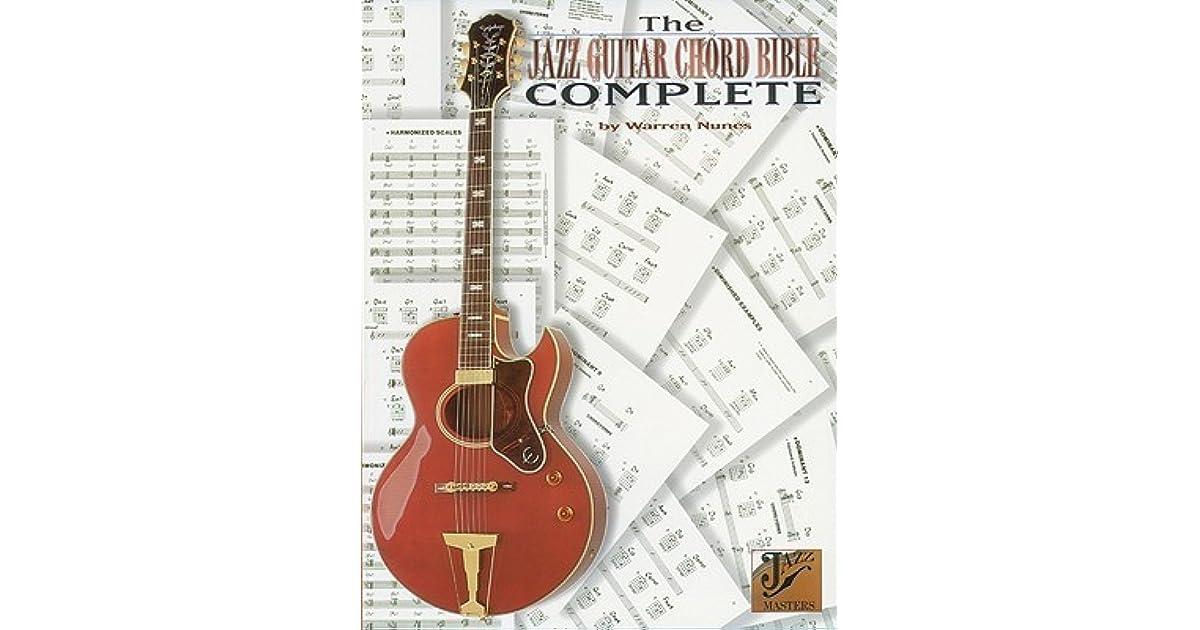 Jazz Guitar Chord Bible Complete By Warren Nunes