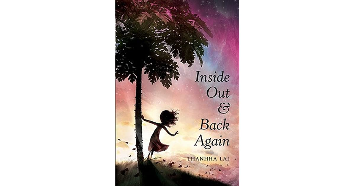 the life of refugees in the novel inside out and back again by thanha lai