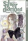 Silver Diamond, Vol. 8: After Death