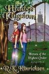 The Hidden Kingdom: Heroes of the Hidden Kingdom (Vol. 1)