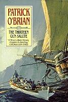 The Thirteen-Gun Salute (Aubrey/Maturin Book 13)