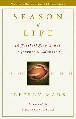 Season of Life by Jeffrey Marx