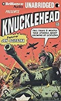 Knucklehead: Tall Tales and Almost True Stories About Growing Up Scieszka