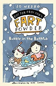 Bubble in the Bathtub (Doctor Proctor #2)