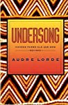 Undersong by Audre Lorde
