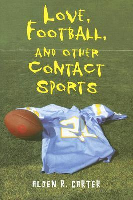 Love, Football, and Other Contact Sports