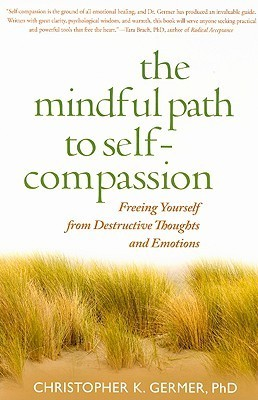 the mindful path to self compassion